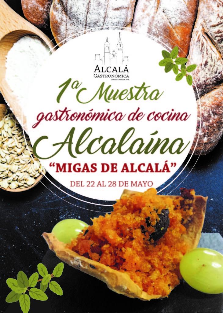 """Primera Muestra Gastronómica de Cocina de Alcalaína """"Migas de Alcalá"""" del 22 al 29 de mayo de 2017"""